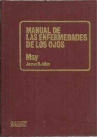 Portada MANUAL DE LAS ENFERMEDADES DE LOS OJOS - MAY JAMES H ALLEN - SALVAT