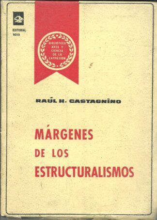Portada MARGENES DE LOS ESTRUCTURALISMOS - RAUL H.CASTAGNINO - NOVA