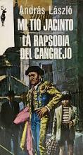 Portada MI TIO JACINTO  LA RAPSODIA DEL CANGREJO - ANDRAS LASZLO - EDICIONES G.P