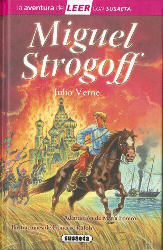Portada MIGUEL STROGOFF - JULIO VERNE - SUSAETA