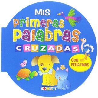 Portada MIS PRIMERAS PALABRAS CRUZADAS - AA.VV - TODOLIBRO