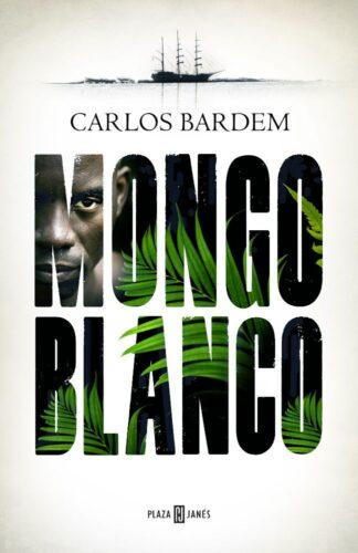 Portada MONGO BLANCO - BARDEM, CARLOS - CIRCULO DE LECTORES