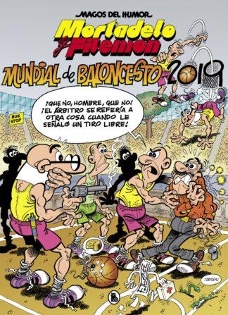 Portada MORTADELO Y FILEMÓN. MUNDIAL DE BALONCESTO 2019 (MAGOS DEL HUMOR 200) - FRANCISCO IBÁÑEZ - BRUGUERA