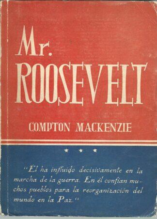 Portada MR ROOSEVELT - COMPTON MACKENZIE - PEGASO