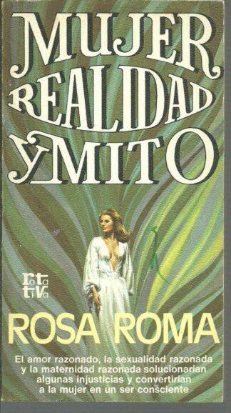 Portada MUJER REALIDAD Y MITO - ROSA ROMA - PLAZA Y JANES
