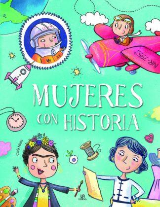 Portada -MUJERES CON HISTORIA - NIETO MARTINEZ, CARLA - LIBSA