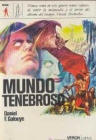 Portada MUNDO TENEBROSO - DANIEL F. GALOUYE - VERON
