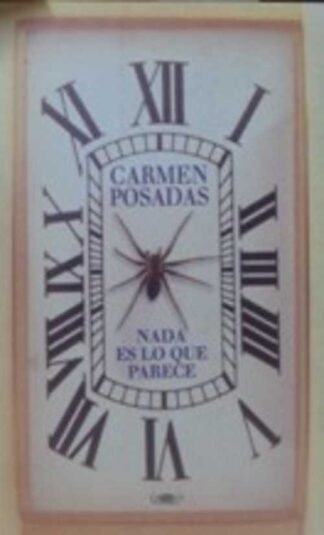 Portada NADA ES LO QUE PARECE - CARMEN POSADAS - ALFAGUARA