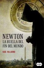 Portada NEWTON. LA HUELLA DEL FIN DEL MUNDO - RAUL VALLARINO - SUMA DE LETRAS