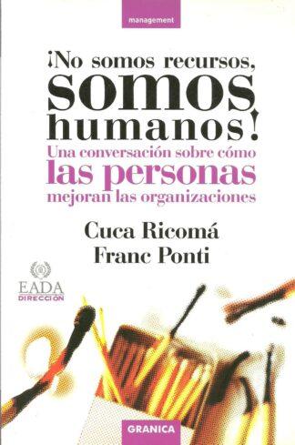 Portada ¡NO SOMOS RECURSOS SOMOS HUMANOS! - CUCA RICOMA / FRANC PONTI - GRANICA