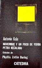 Portada NOVIEMBRE Y UN POCO DE YERBA  PETRA REGALADA - ANTONIO GALA - CATEDRA