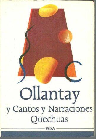 Portada OLLANTAY . CANTOS Y NARRACIONES QUECHUAS - JOSE MARIA ARGUEDAS, CESAR MIRO, SEBASTIAN SALAZAR BONDY - PEISA