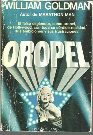 Portada OROPEL  - WILLIAM GOLDMAN - PLAZA Y JANES
