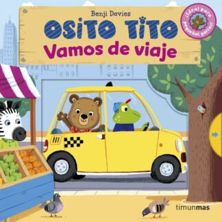 Portada OSITO TITO. VAMOS DE VIAJE - BENJI DAVIES - TIMUN MAS