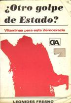 Portada ¿OTRO GOLPE DE ESTADO? - LEONIDES FRESNO - COMUNICACION LITERARIA DE AUTORES