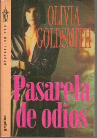 Portada PASARELA DE ODIOS - OLIVIA GOLDSMITH - GRIJALBO