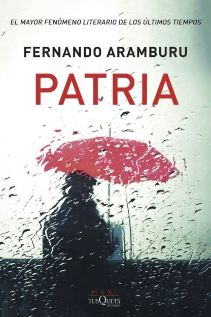 Portada PATRIA - FERNANDO ARAMBURU - TUSQUETS