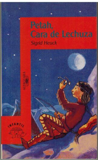 Portada PETAH CARA DE LECHUZA - SIGRID HEUCK - ALFAGUARA