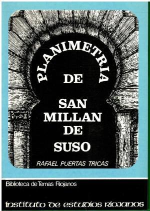 Portada PLANIMETRIA DE SAN MILLAN DE SUSO - RAFAEL PUERTAS TRICAS - OCHOA