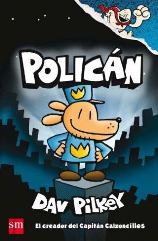 Portada POLICÁN - DAV PILKEY - SM