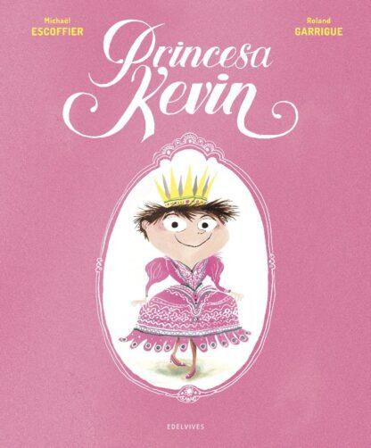 Portada PRINCESA KEVIN - ESCOFFIER, MICHAEL -