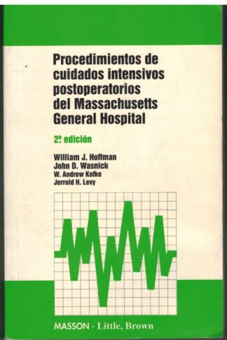 Portada PROCEDIMIENTOS DE CUIDADOS INTENSIVOS POSTOPERATORIOS DEL MASSACHUSETTS GENERAL HOSPITAL - VVAA - MASSON