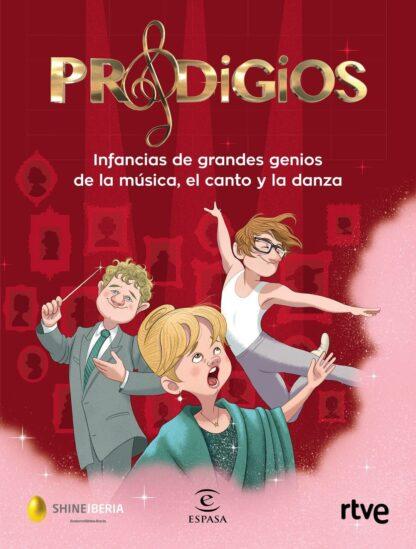 Portada PRODIGIOS:INFANCIAS GRANDES GENIOS MUSICA, CANTO Y - VV.AA. - ESPASA CALPE