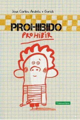 Portada PROHIBIDO PROHIBIR - JOSÉ CARLOS ANDRÉS GONZÁLEZ -