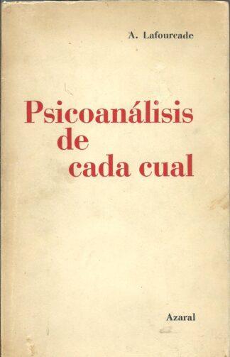 Portada PSICOANALISIS DE CADA CUAL - A. LAFOURCADE - IBEROAMERICANA