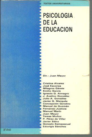 Portada PSICOLOGIA DE LA EDUCACION. TEXTOS UNIVERSITARIOS - JUAN MAYOR - ANAYA