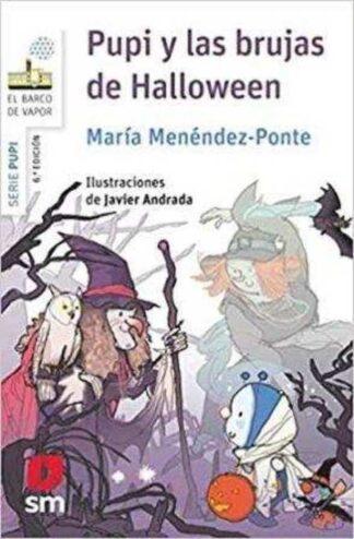 Portada PUPI Y LAS BRUJAS DE HALLOWEEN - MENENDEZ PONTE, MARÍA - SM