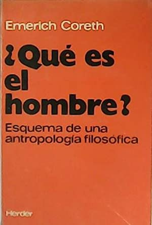 Portada ¿QUE ES EL HOMBRE?  - EMERICH CORETH - HERDER