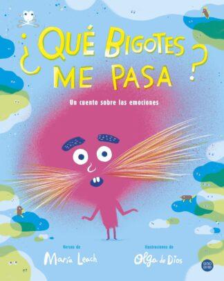 Portada ¨QUE BIGOTES ME PASA? - MARIA LEACH/OLGA DE DIOS - CIRCULO DE LECTORES