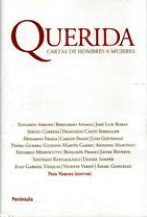 Portada QUERIDA. CARTAS DE HOMBRES A MUJERES - VARIOS AUTORES - PENINSULA