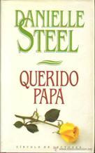 Portada QUERIDO PAPA - DANIELLE STEEL - CIRCULO DE LECTORES