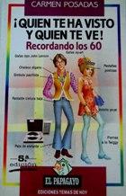 Portada ¡QUIEN TE HA VISTO Y QUIEN TE VE! RECORDANDO LOS 60 - CARMEN POSADAS - TEMAS DE HOY