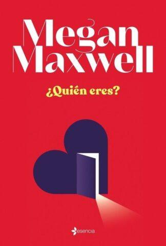 Portada ¿QUIEN ERES? - MEGAN MAXWELL - ESPASA CALPE
