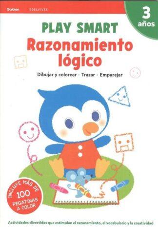 Portada RAZONAMIENTO LOGICO.(PLAY SMART).(3 AÑOS).(GAKKEN) - VV.AA. -