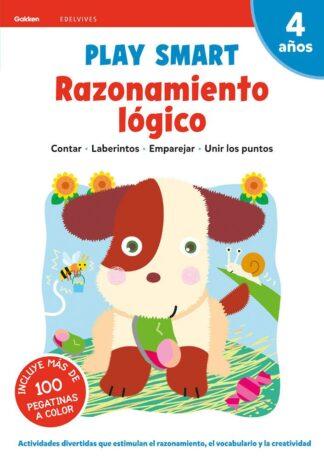 Portada RAZONAMIENTO LOGICO.(PLAY SMART).(4 AÑOS).(GAKKEN) - VV.AA. -