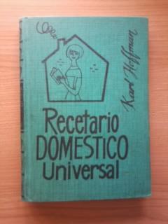 Portada RECETARIO DOMESTICO UNIVERSAL - KARL HOFFMAN - RODEGAR
