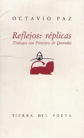 Portada REFLEJOS: REPLICAS (DIALOGOS CON FRANCISCO DE QUEVEDO) - OCTAVIO PAZ - EDICIONES LA PALMA