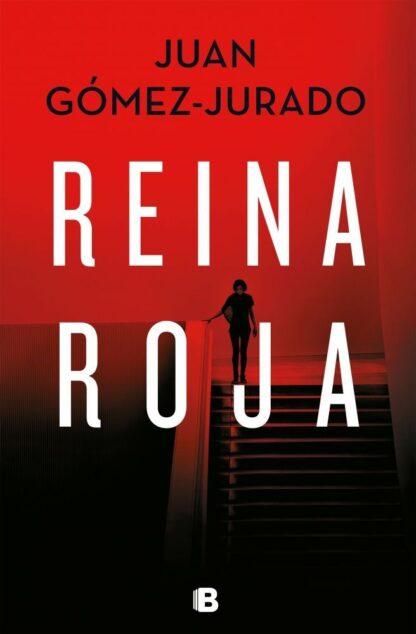 Portada REINA ROJA - JUAN GOMEZ JURADO - EDICIONES B