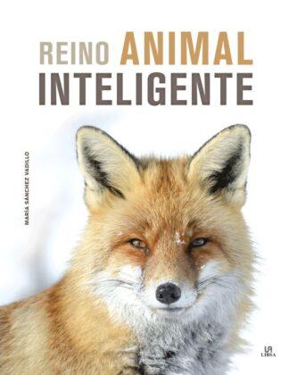 Portada -REINO ANIMAL INTELIGENTE - SANCHEZ VADILLO, MARIA - LIBSA