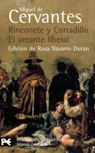 Portada RINCONETE Y CORTADILLO  EL AMANTE LIBERAL - MIGUEL DE CERVANTES - ALIANZA