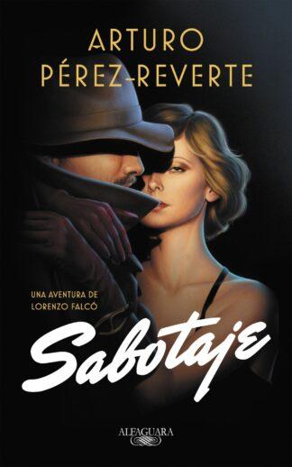 Portada SABOTAJE (SERIE FALCÓ) - ARTURO PÉREZ-REVERTE - ALFAGUARA
