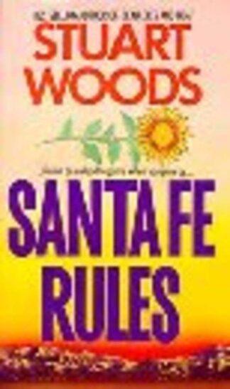 Portada SANTA FE RULES - STUARDS WOODS - HARPER FICTION