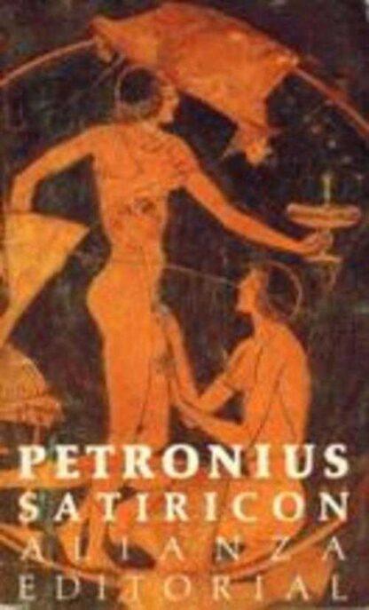Portada SATIRICON - PETRONIUS - ALIANZA