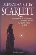 Portada SCARLETT - ALEXANDRA RIPLEY - CIRCULO DE LECTORES