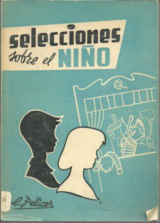 Portada SELECCIONES SOBRE EL NIÑO - C. PELLICER ALONSO - GRAFICAS UNIVERSO