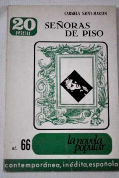 Portada SEÑORAS DE PISO - CARMELA SAINT MARTIN - ALFAGUARA